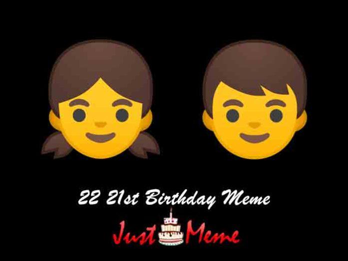 22 21st Birthday Meme