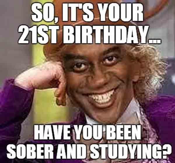 birthday meme 21st