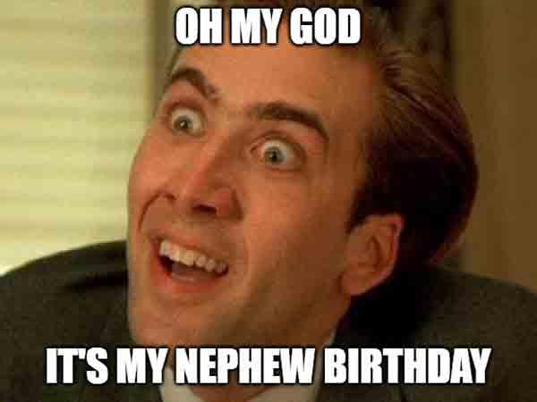 crazy happy birthday meme nephew