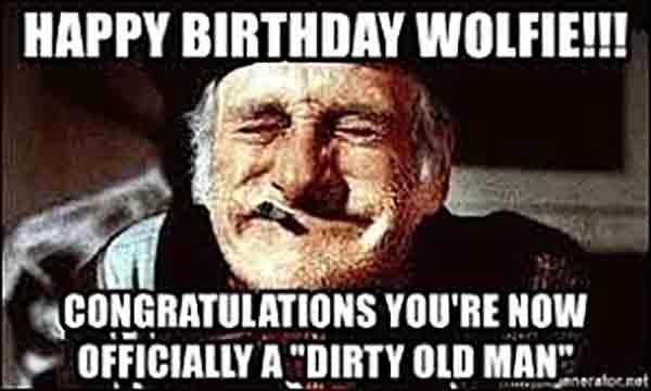 dirty old man happy birthday meme