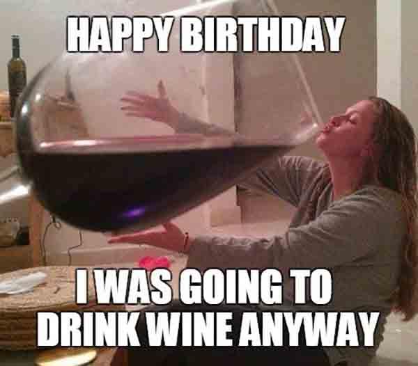 funny birthday meme wine