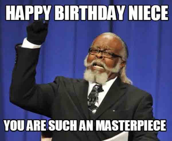 funny happy birthday niece meme