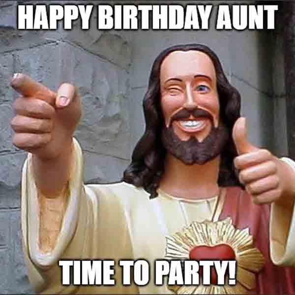 happy birthday aunt meme funny