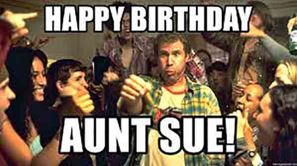 happy birthday aunt sue meme