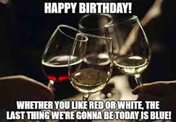 happy birthday cake and wine meme