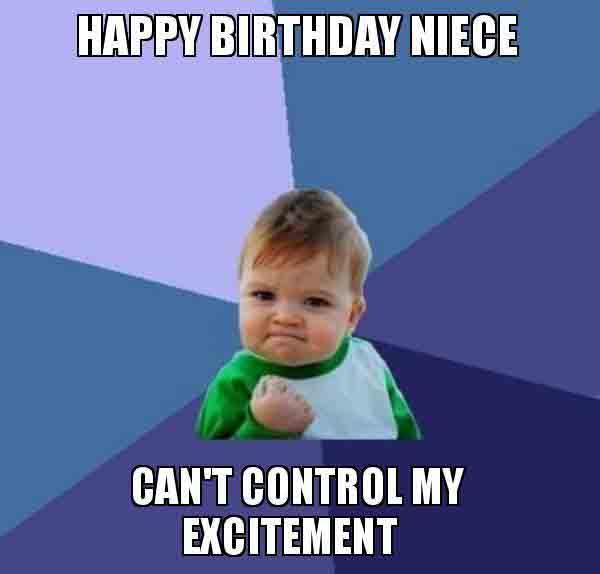 happy birthday crazy niece meme