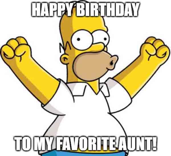 happy birthday favorite aunt meme