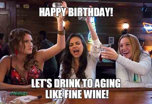 happy birthday friend wine meme
