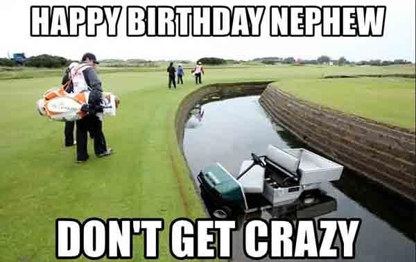 happy birthday meme for your nephew