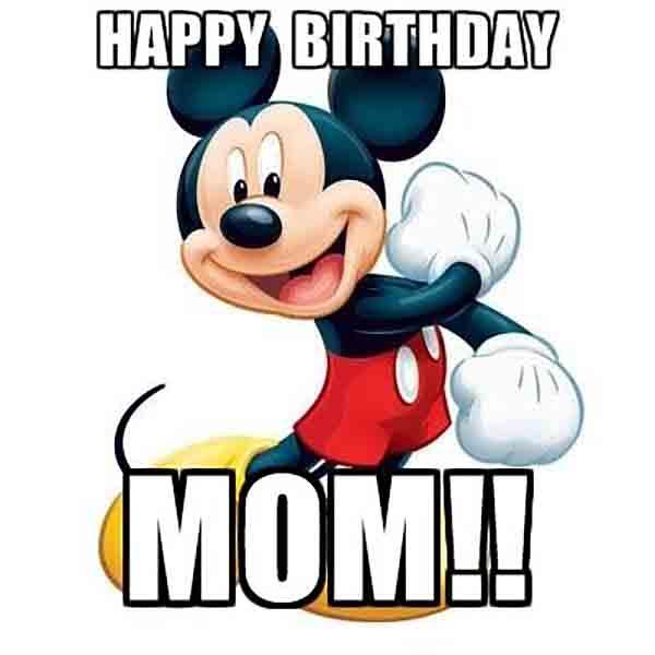 happy birthday mom disney meme