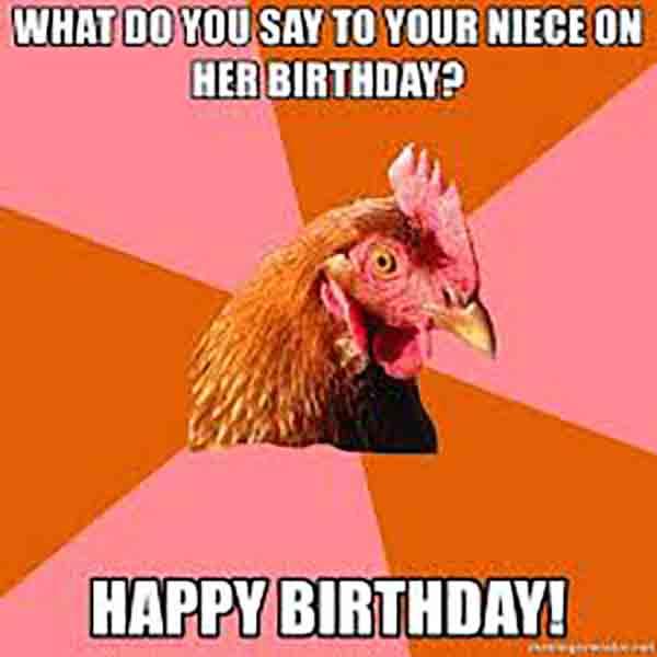 happy birthday niece with chickens meme