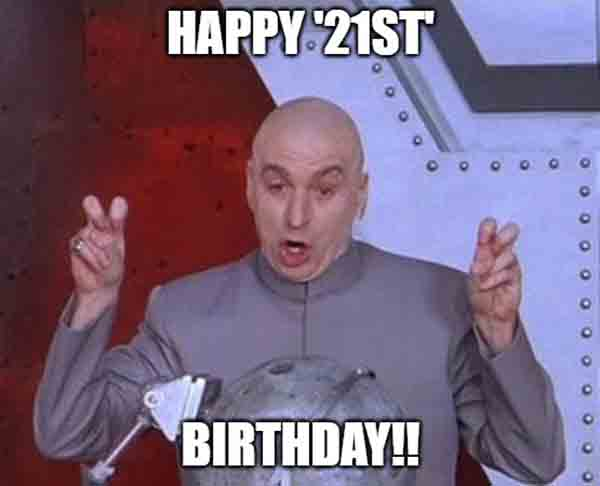 meme 21st birthday