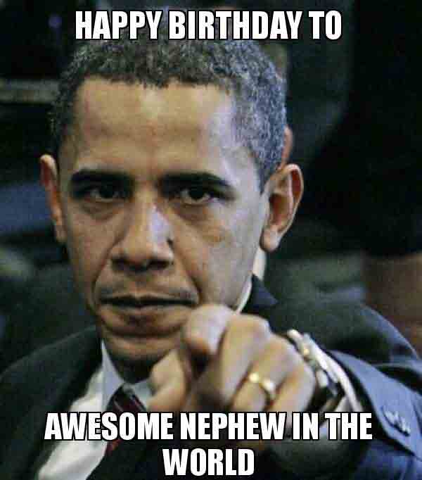 meme happy birthday nephew