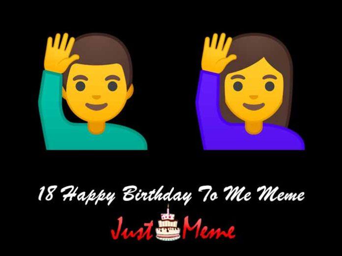 18 Happy Birthday To Me Meme