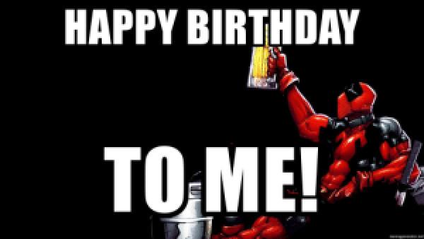 deadpool happy birthday to me meme