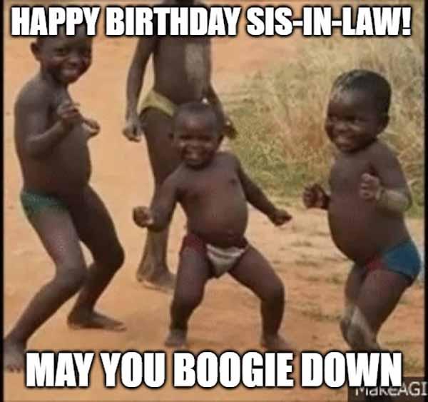 funny happy birthday sister in law meme