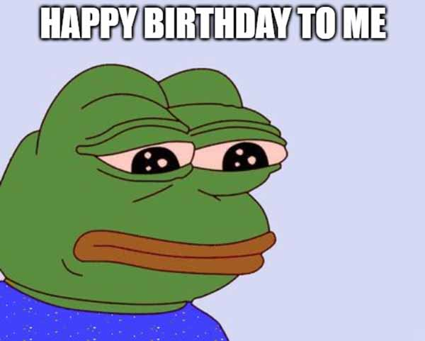happy birthday to me sad meme