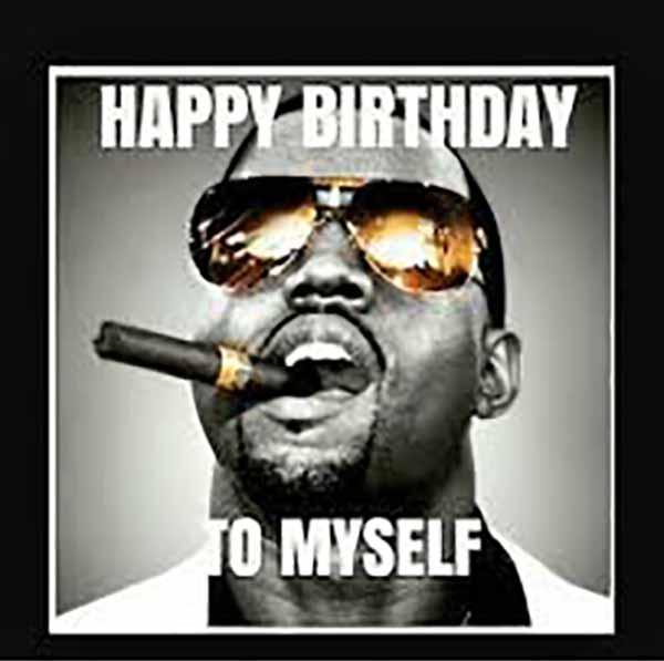 myself happy birthday to me meme