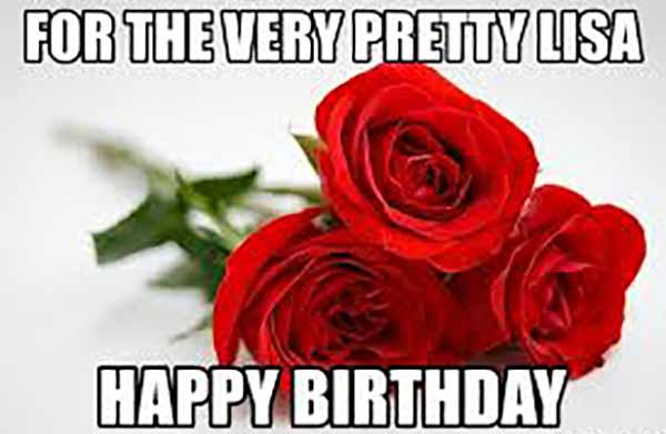 pretty happy birthday lisa meme